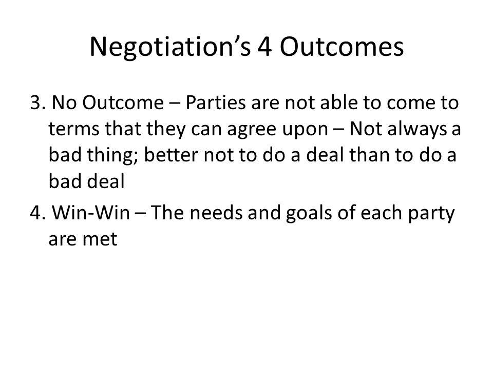 Negotiation's 4 Outcomes 3.