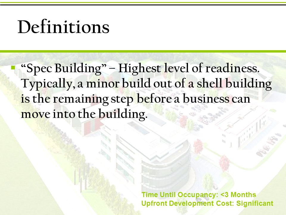Definitions  Spec Building – Highest level of readiness.