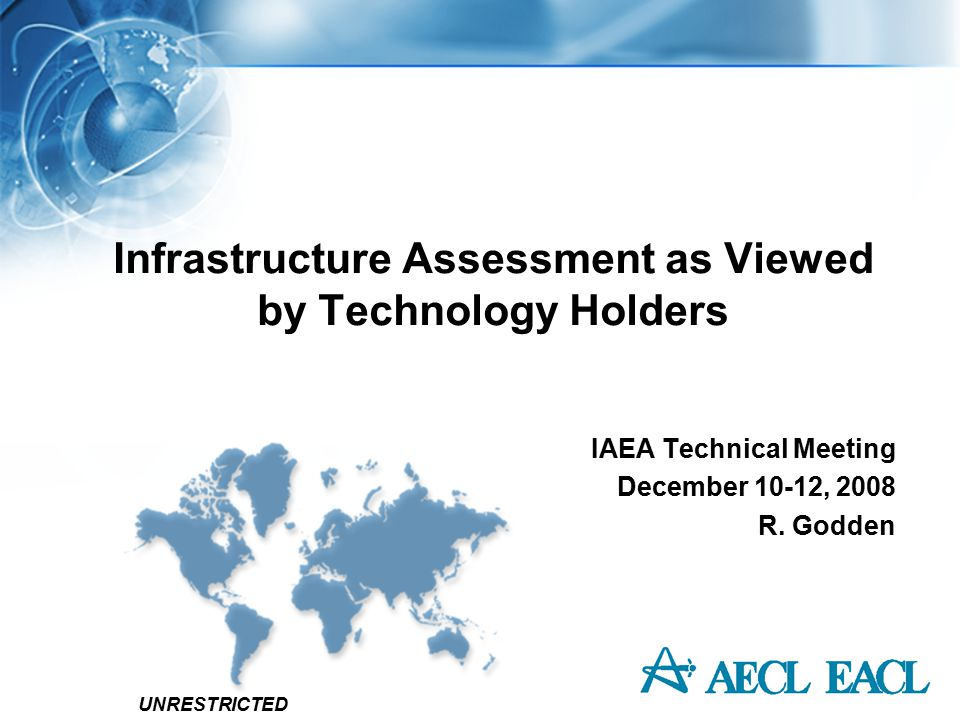 UNRESTRICTED 2 Infrastructure Assessment Outline From technology holders perspective what assessments are completed prior to decision to participate in bid invitation How can technology holders help and support a NEPIO and its process to ensure a successful bid process How can overall risks be lowered