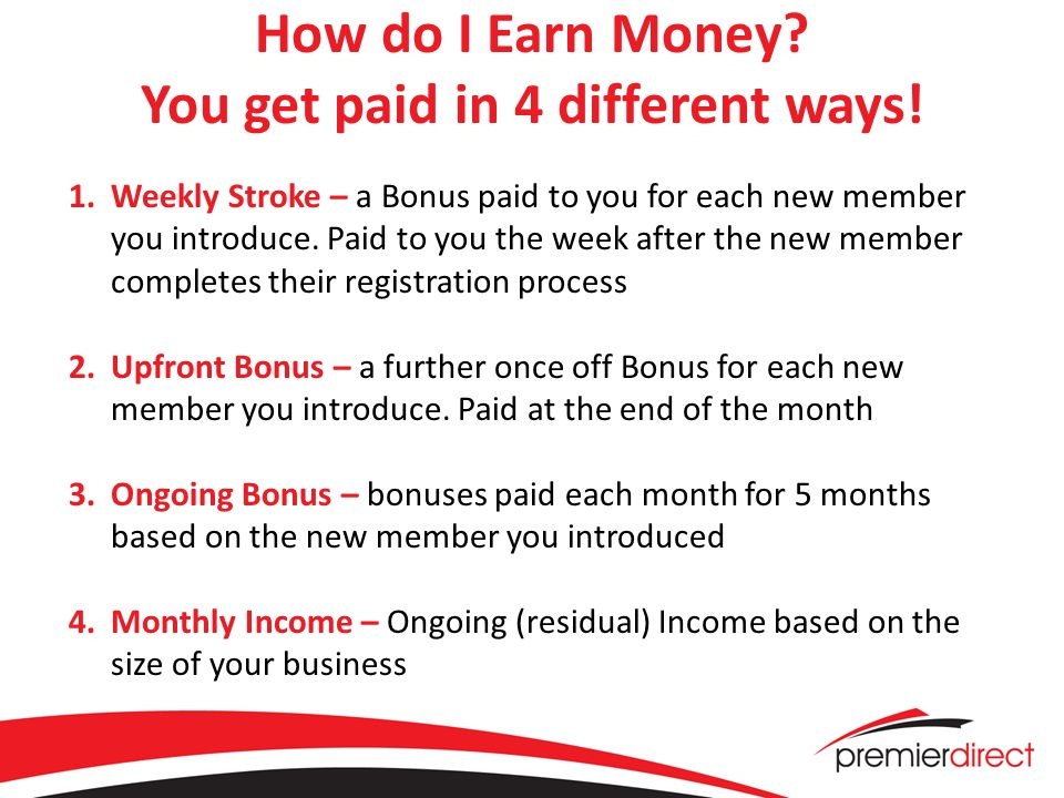 Weekly Stroke Earn a Weekly Stroke for each New Member that you Introduce 5 X Weekly Stroke (R200) = R1000.00 R200.00 is paid to you for each new member you introduce This bonus is paid the week after your new member completes their registration Paid to you on Tuesday (once off) after your new member activates e.g.