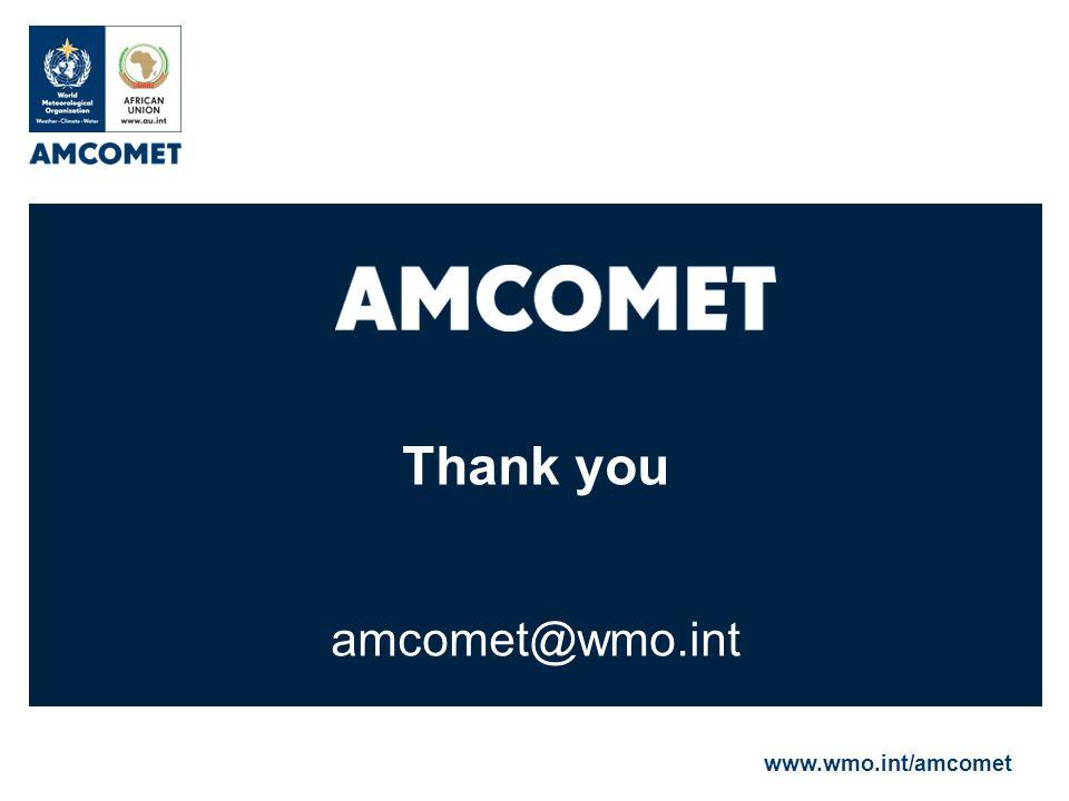Thank you amcomet@wmo.int www.wmo.int/amcomet