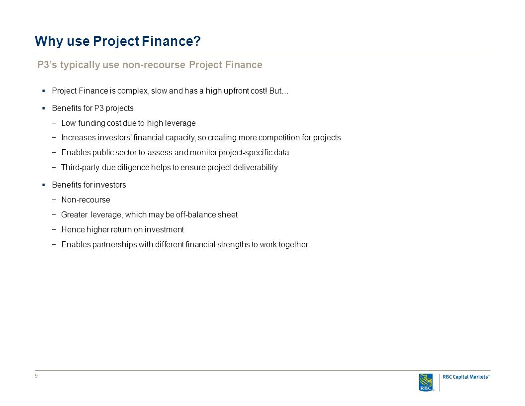 9 Why use Project Finance.