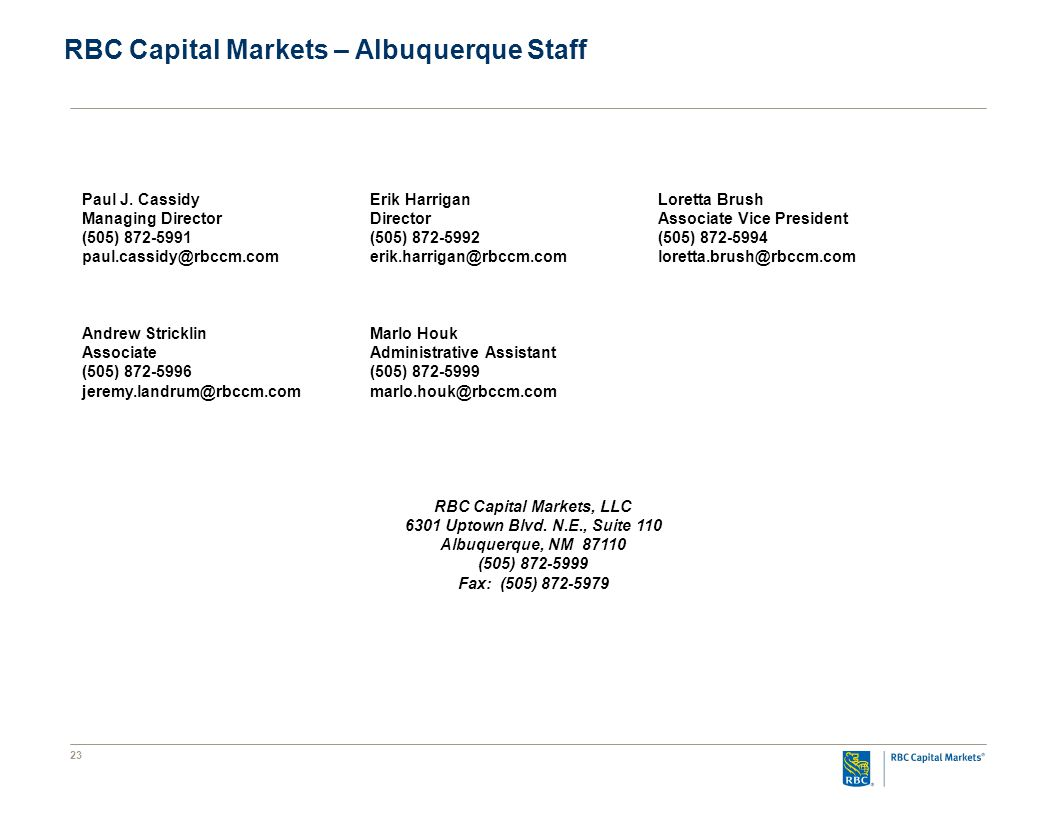 23 RBC Capital Markets – Albuquerque Staff Paul J.