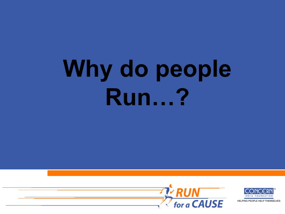 Why do people Run…?