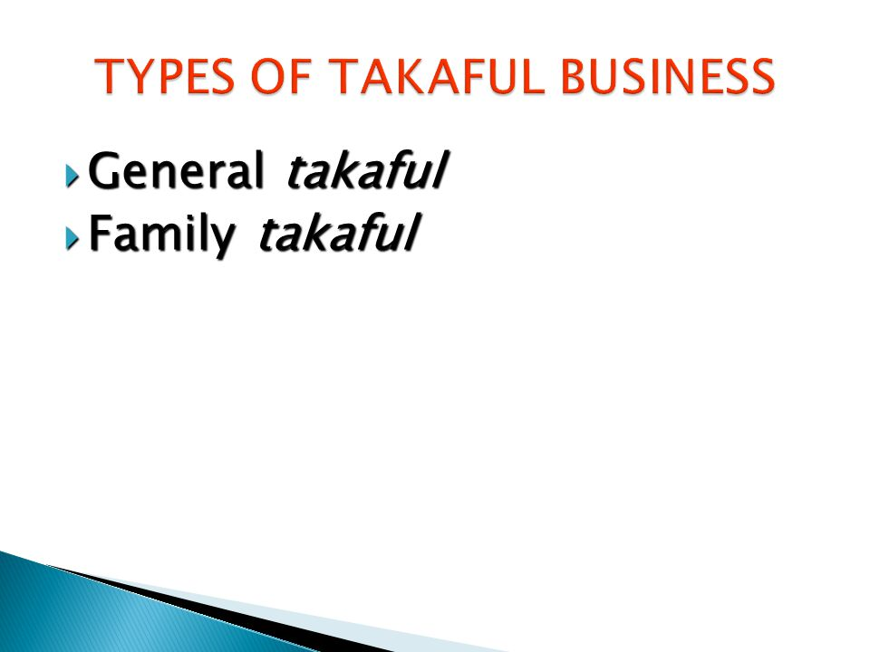  General takaful  Family takaful