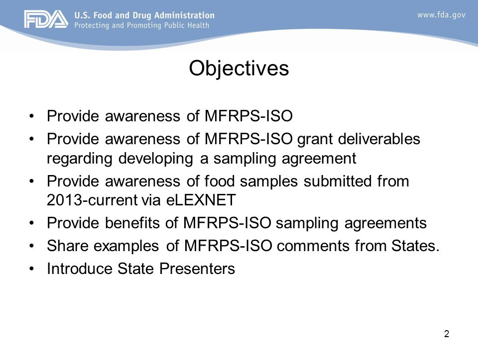 Objectives Provide awareness of MFRPS-ISO Provide awareness of MFRPS-ISO grant deliverables regarding developing a sampling agreement Provide awarenes
