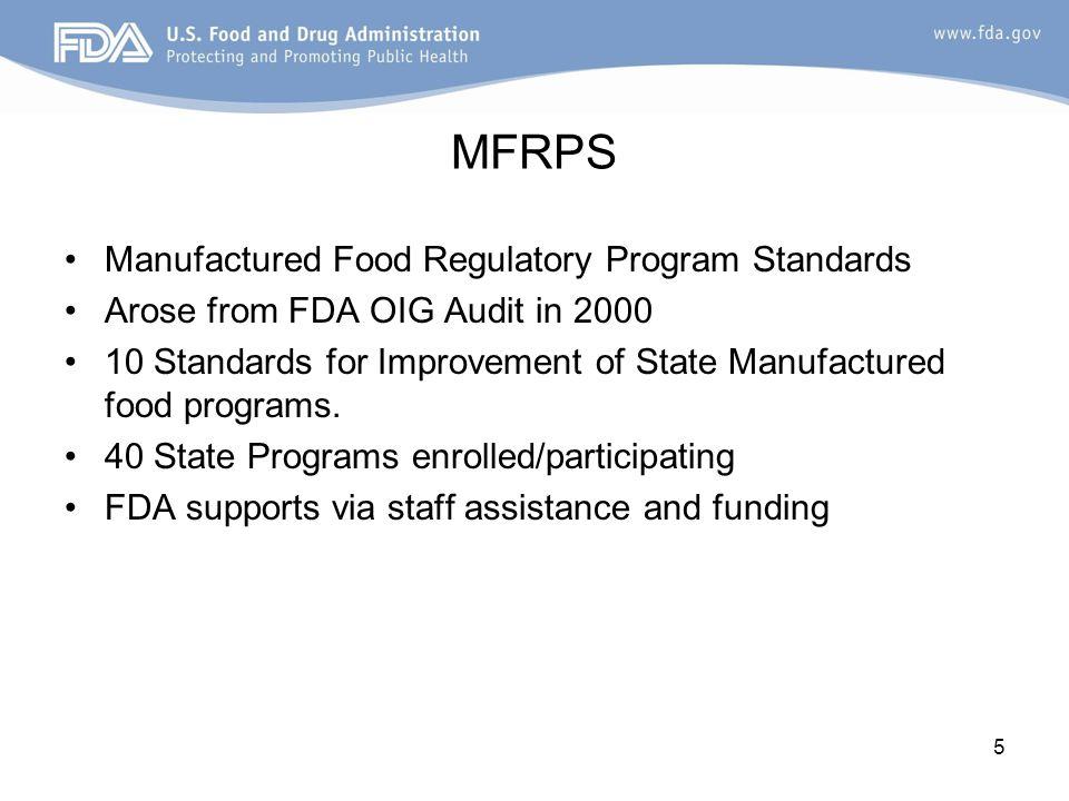 6 Manufactured Food Regulatory Program Standards (MFPRS) 40 programs in 39 States