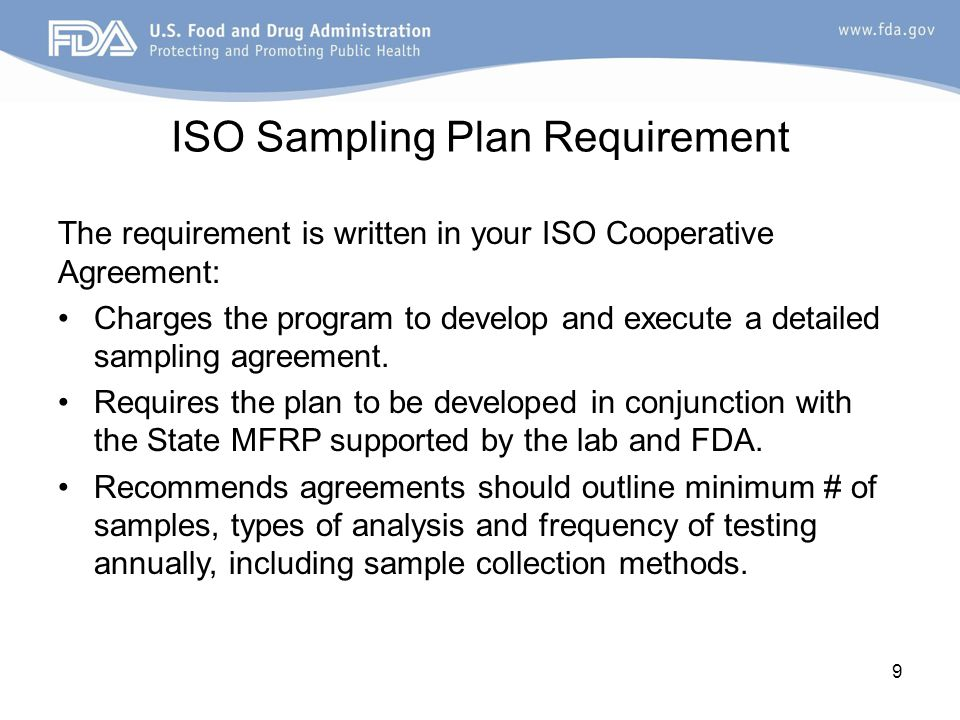 Importance of Sampling Agreement Supports laboratory in obtaining or expanding scope of ISO 17025 accreditation Supports manufactured food program in achieving conformance with MFRPS Meets the goals of the RFA –Lab commitment to analyze surveillance and emergency samples –Sharing lab results through eLEXNET –Increase national lab capacity and enhance efforts to protect the food supply