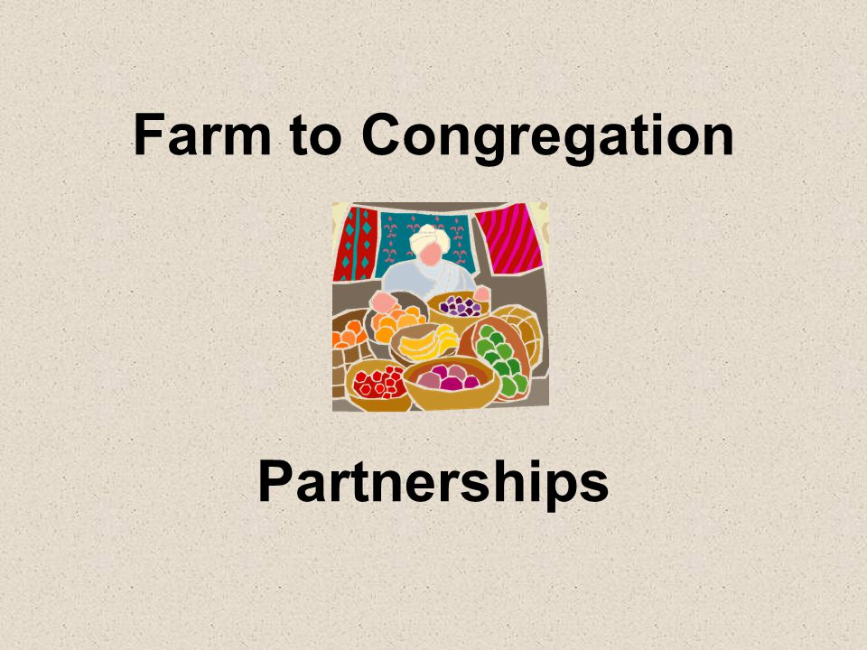 Farm to Congregation Partnerships