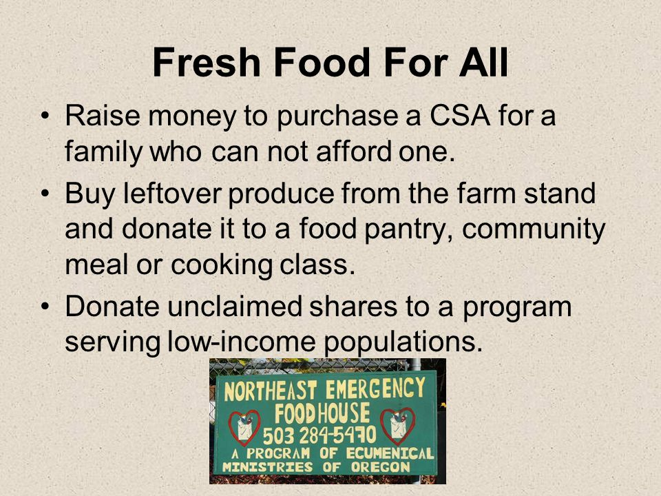 Fresh Food For All Use a coupon model and provide donated coupons to low-income families.