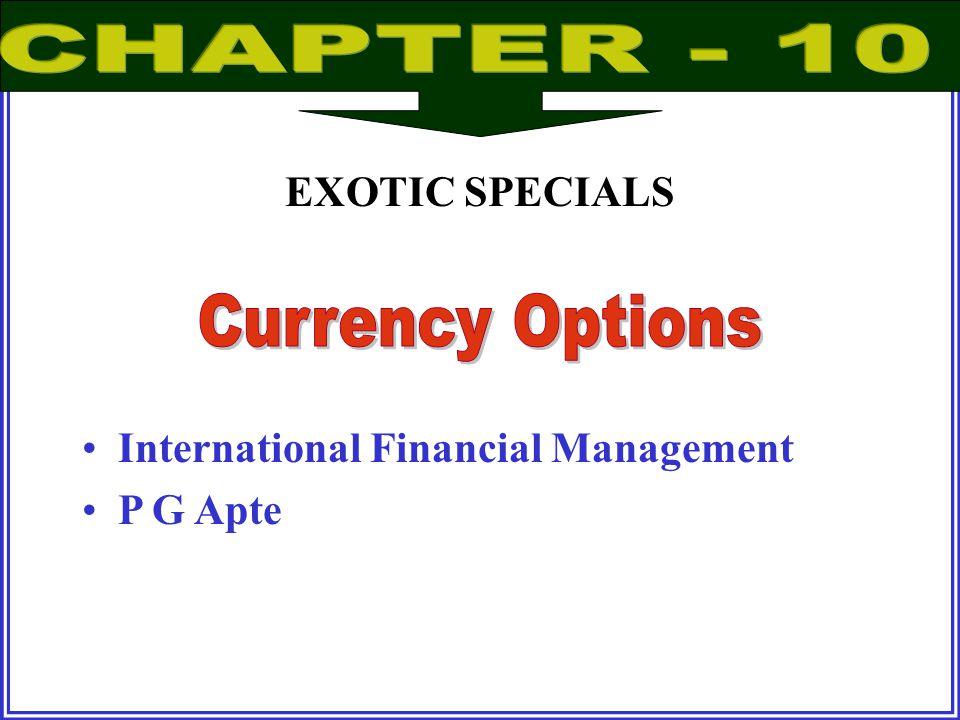 International Financial Management P G Apte EXOTIC SPECIALS