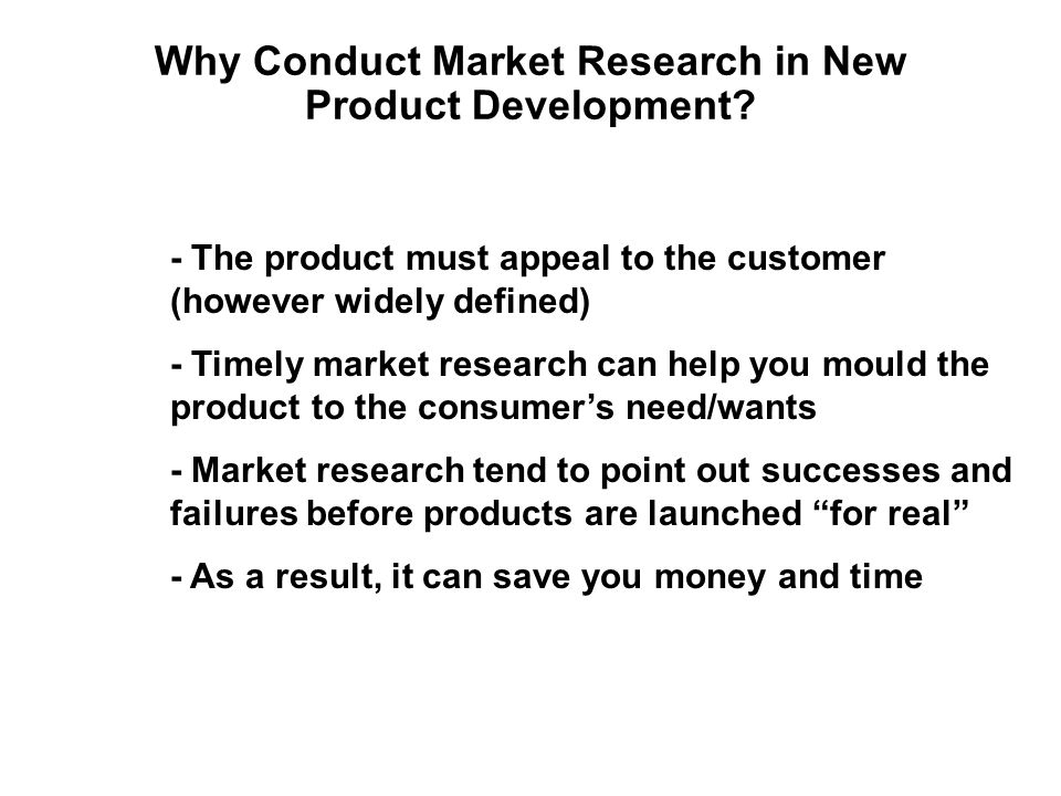 Why Conduct Market Research in New Product Development.