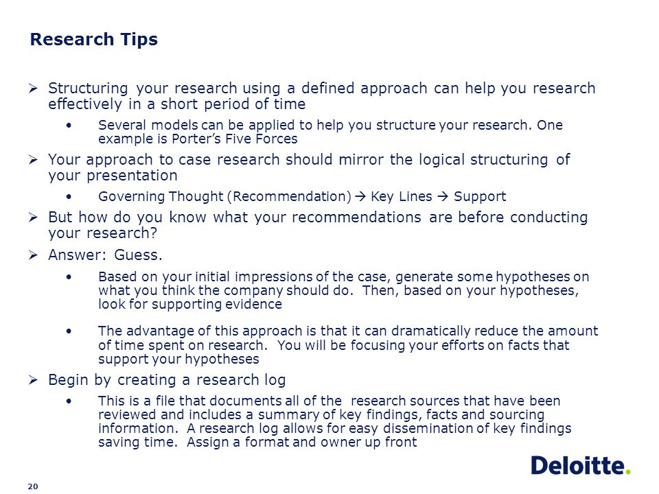 20 Research Tips  Structuring your research using a defined approach can help you research effectively in a short period of time Several models can be applied to help you structure your research.