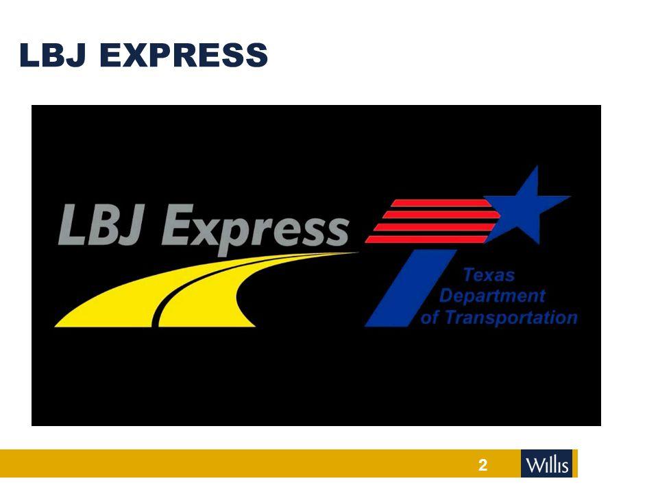 LBJ EXPRESS 2