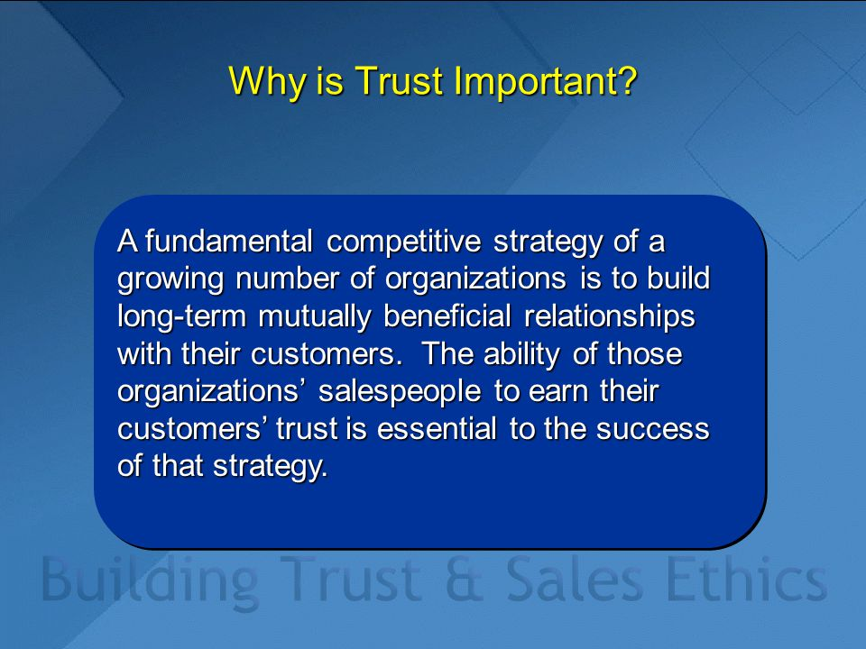 Why is Trust Important.