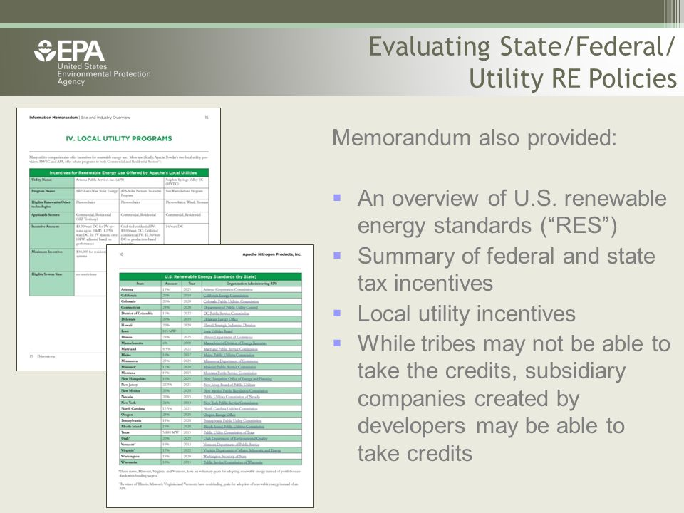 "Memorandum also provided:  An overview of U.S. renewable energy standards (""RES"")  Summary of federal and state tax incentives  Local utility incen"