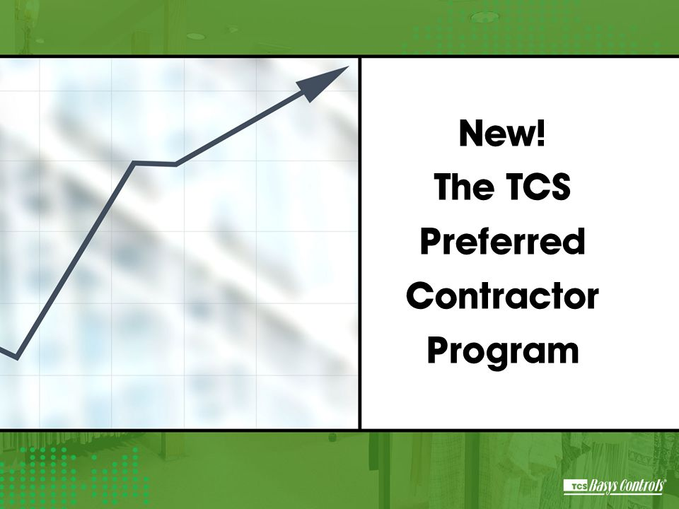New! The TCS Preferred Contractor Program