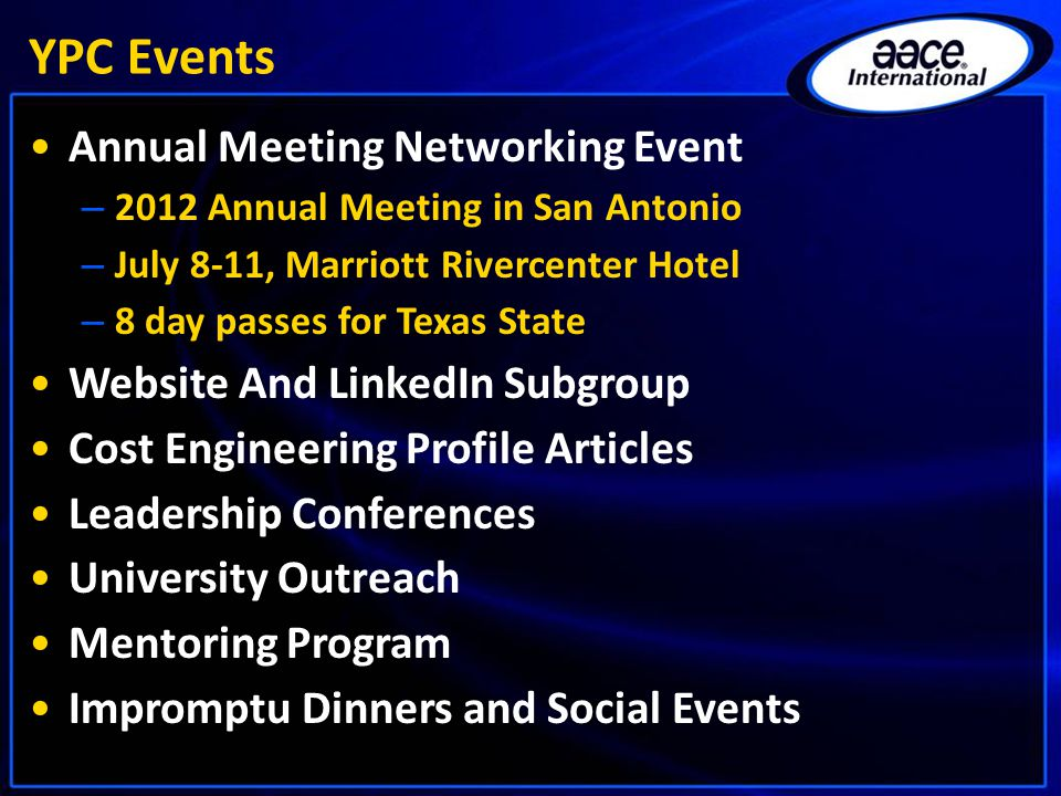 YPC Events Annual Meeting Networking Event – 2012 Annual Meeting in San Antonio – July 8-11, Marriott Rivercenter Hotel – 8 day passes for Texas State