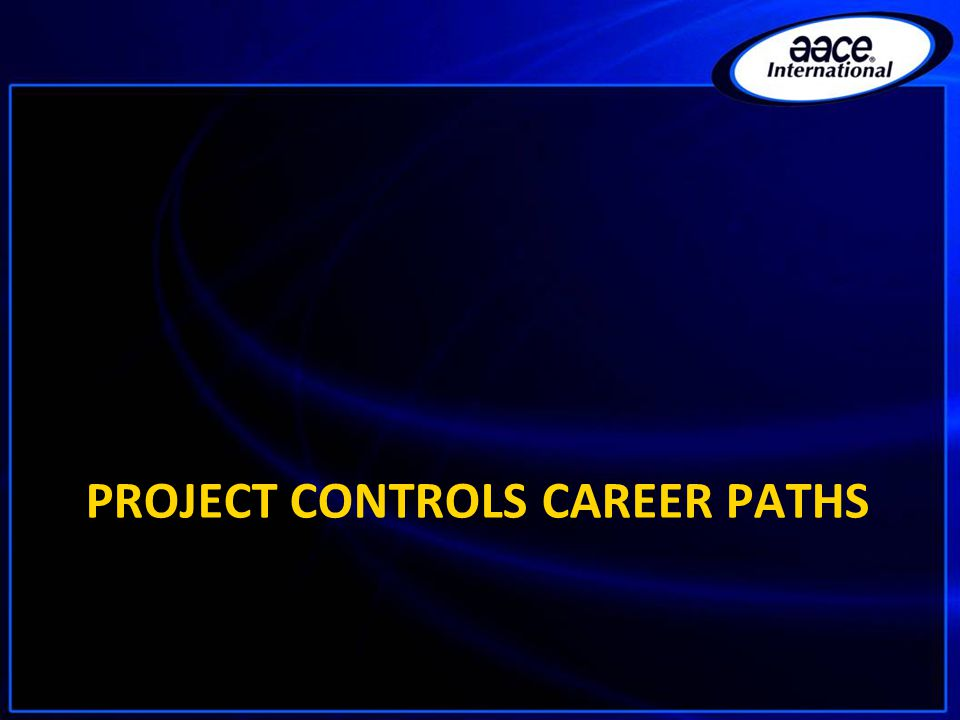 PROJECT CONTROLS CAREER PATHS