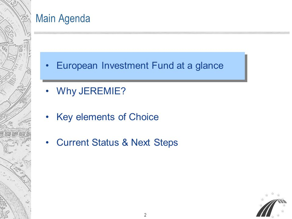 23 The JEREMIE Phases & Next Steps 1) Preparation 2006-2007 2) Implementation 2007+ 3) SMEs receive financing 2007 2013 Evaluations Programme Planning Selection of Fund Manager Allocation of Funds Selection of Intermediaries