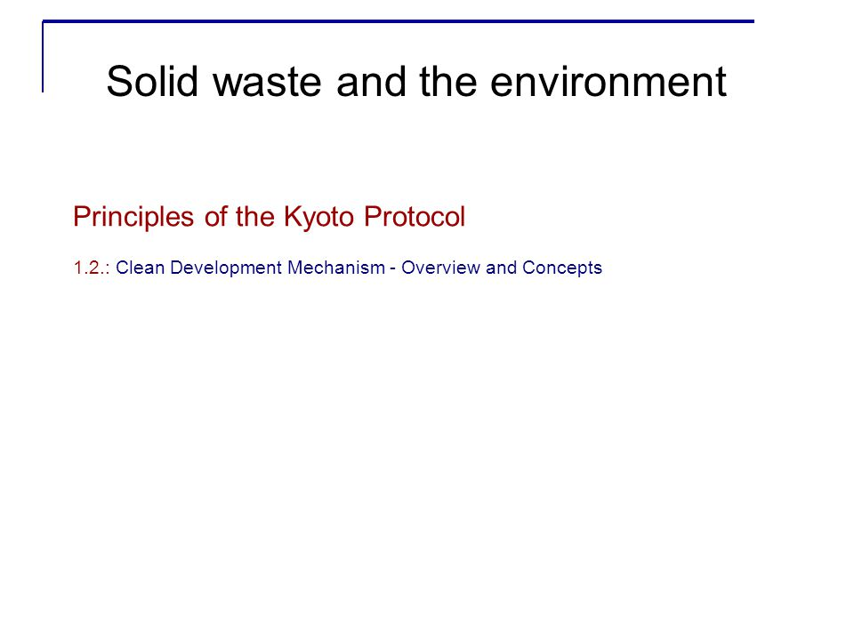 Baseline (PDD) Contents (1) A.General description of project activity B.