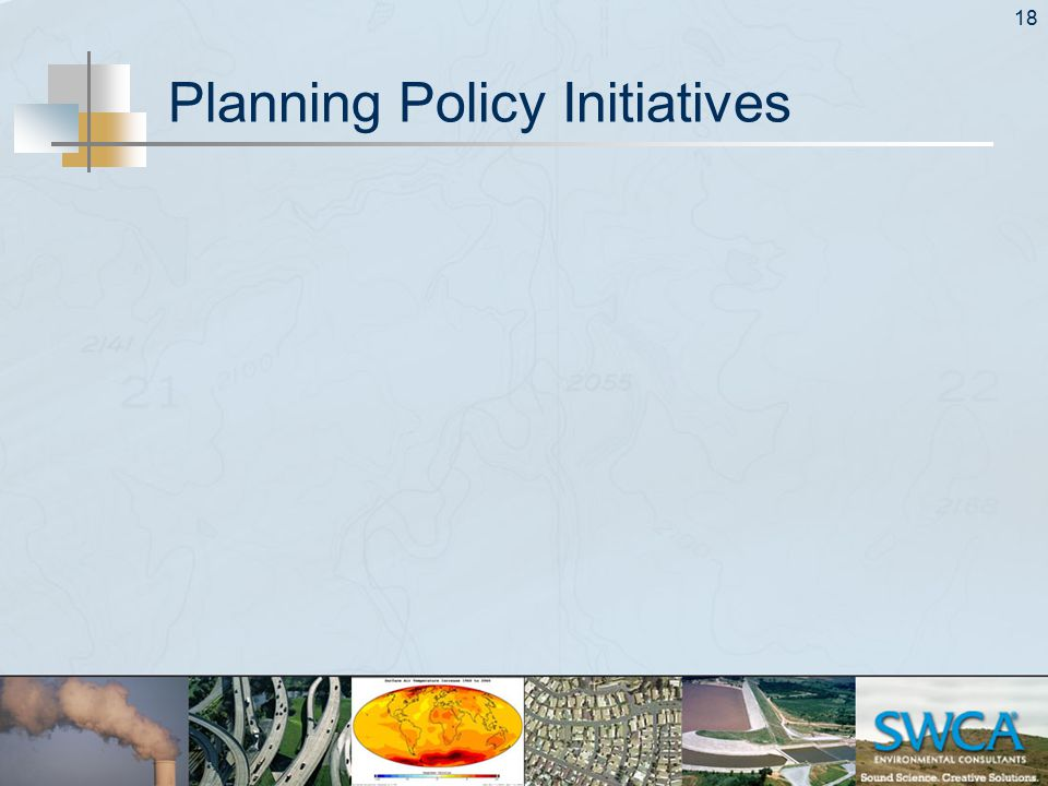 18 Planning Policy Initiatives
