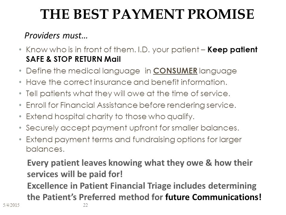 BEST PRACTICES FOR TRANSPARENCY Have defined processes for all patient types: EMR – OPT – INPT – Pre Discussion with Participants - not to disrupt wor