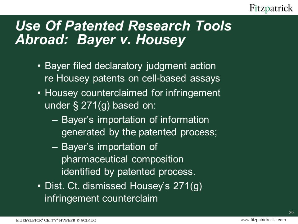 www.fitzpatrickcella.com Use Of Patented Research Tools Abroad: Bayer v.