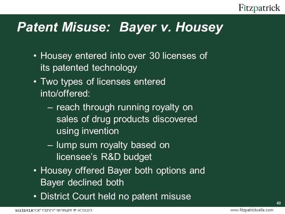www.fitzpatrickcella.com Patent Misuse: Bayer v.