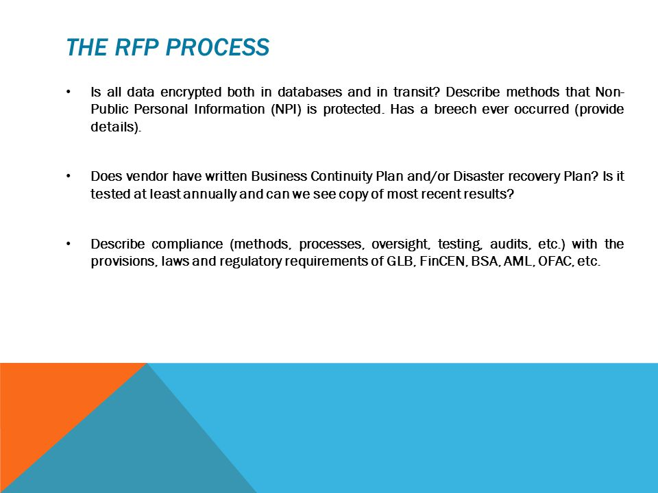 THE RFP PROCESS Is all data encrypted both in databases and in transit.