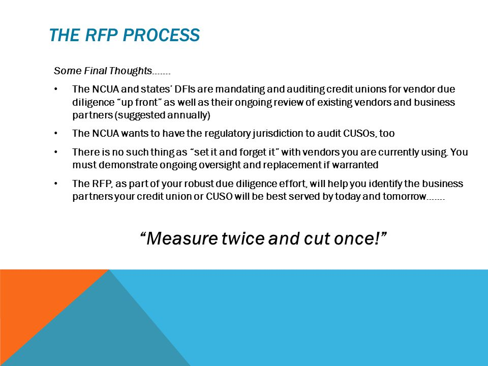 THE RFP PROCESS Some Final Thoughts…….