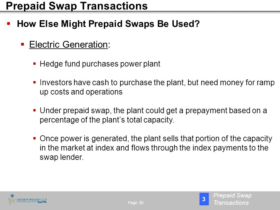  How Else Might Prepaid Swaps Be Used.