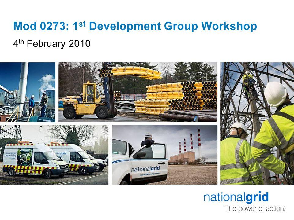 Mod 0273: 1 st Development Group Workshop 4 th February 2010