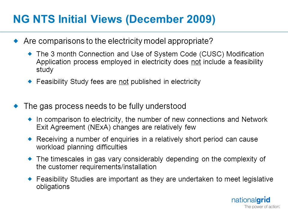 NG NTS Initial Views (December 2009)  Are comparisons to the electricity model appropriate.