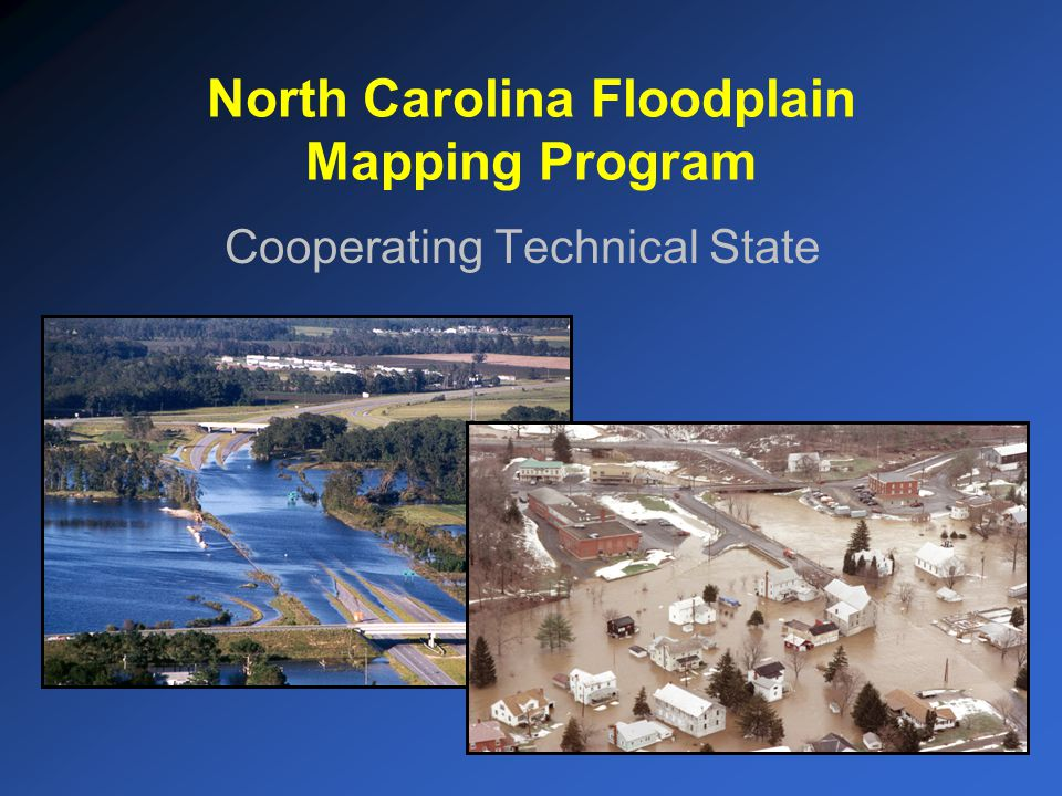 North Carolina Floodplain Mapping Program Cooperating Technical State