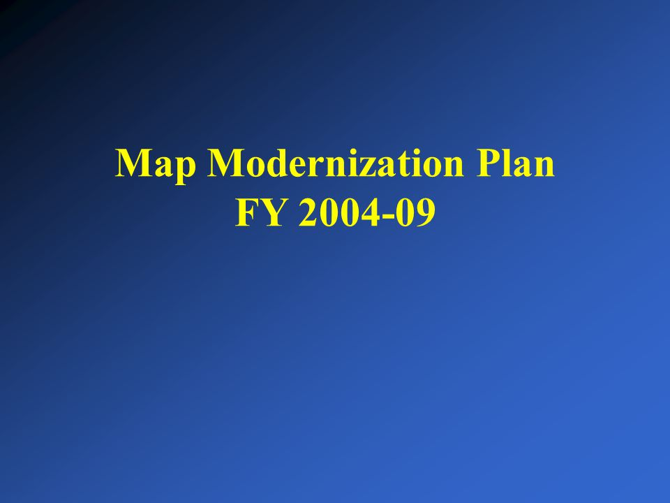 Map Modernization Plan FY 2004-09