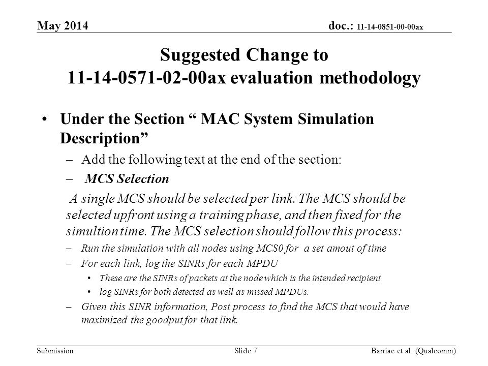 "doc.: 11-14-0851-00-00ax Submission Suggested Change to 11-14-0571-02-00ax evaluation methodology Under the Section "" MAC System Simulation Descriptio"