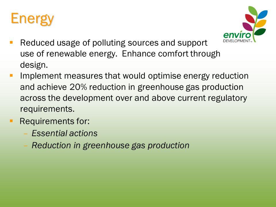 Materials  Environmentally responsible material usage.