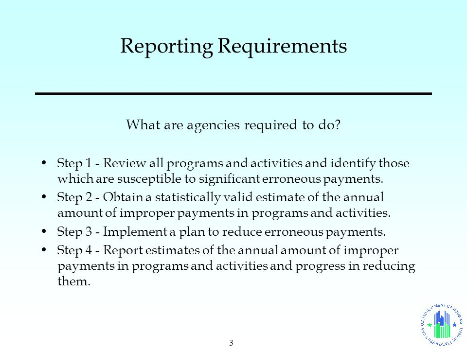 3 Reporting Requirements What are agencies required to do.