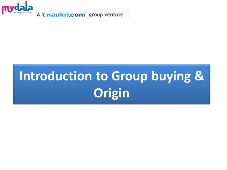 Introduction to Group buying & Origin
