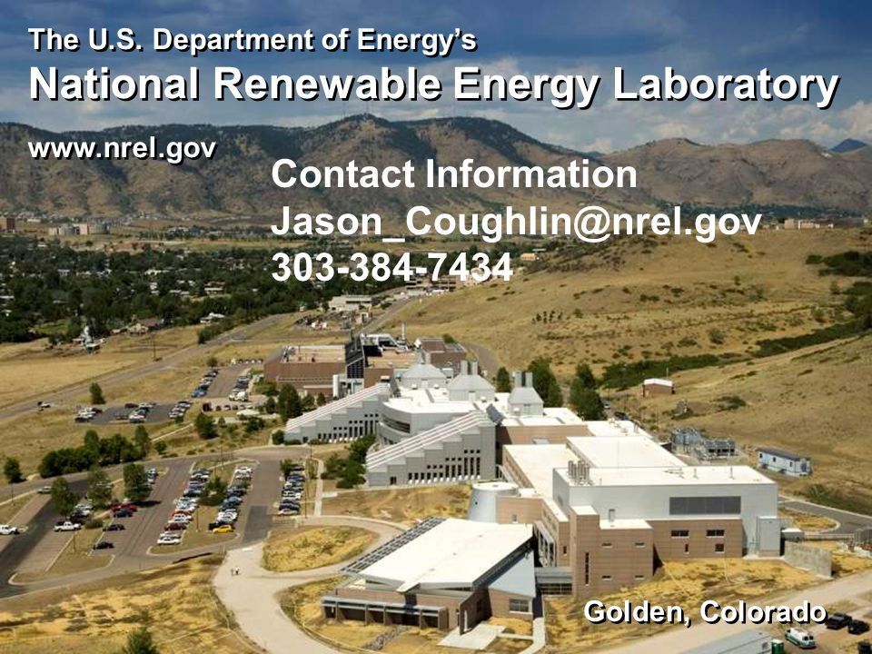 The U.S. Department of Energy's National Renewable Energy Laboratory www.nrel.gov The U.S. Department of Energy's National Renewable Energy Laboratory