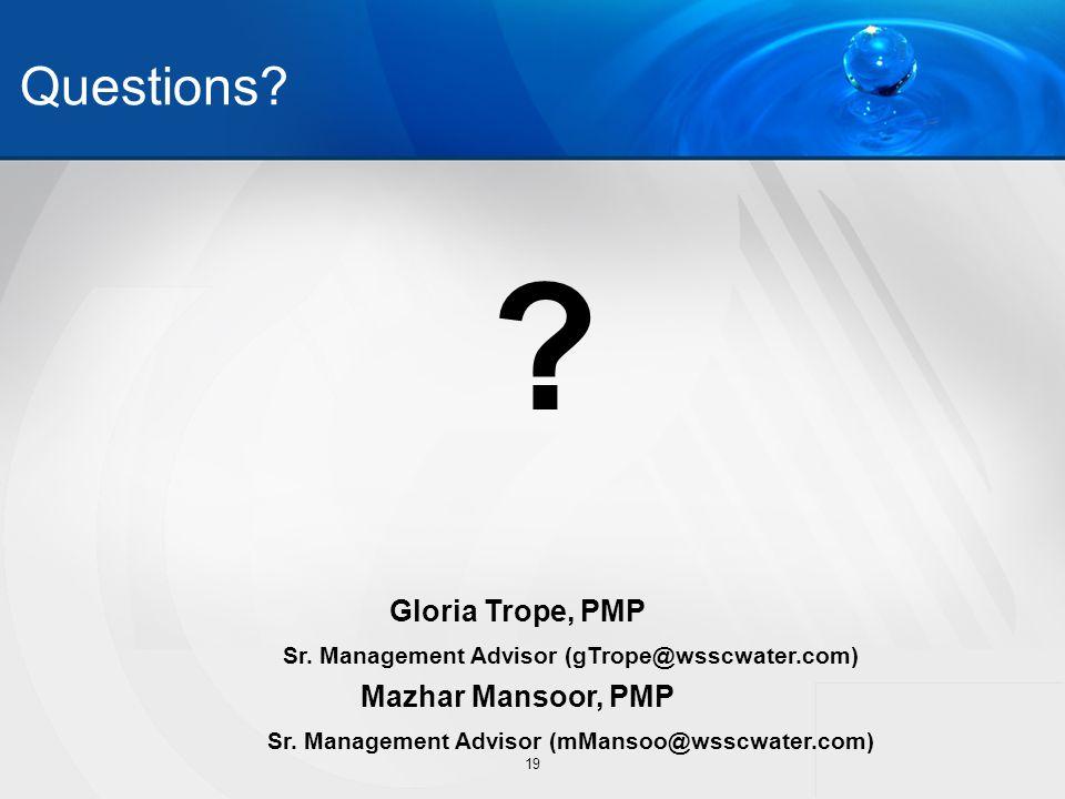 Questions. 19 Gloria Trope, PMP Sr.