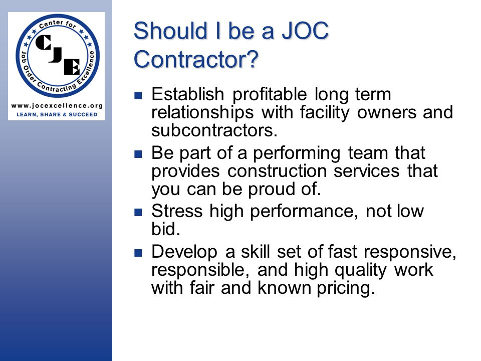 Should I be a JOC Contractor.