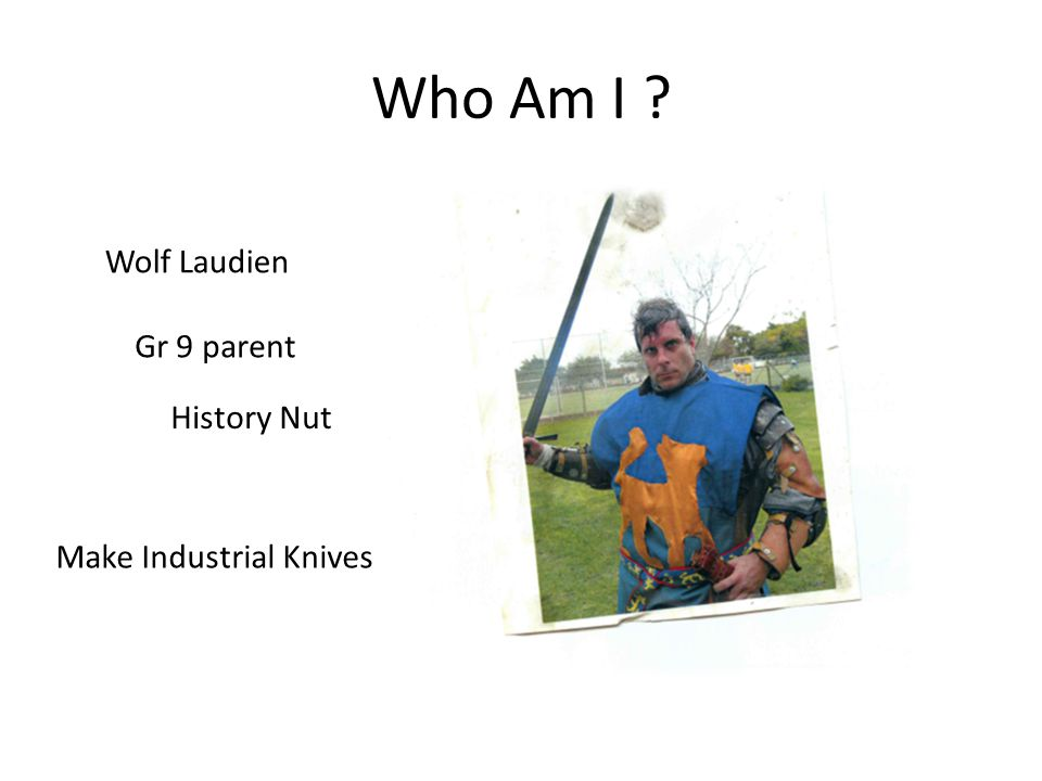 Who Am I Wolf Laudien History Nut Make Industrial Knives Gr 9 parent