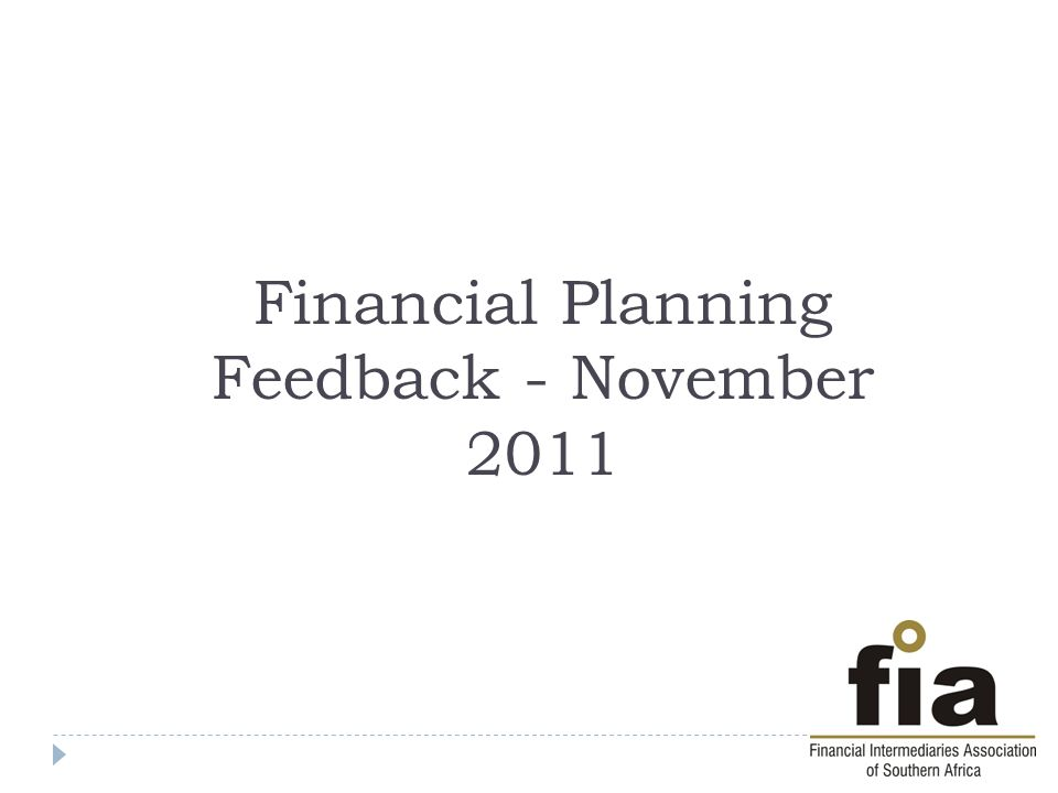 Financial Planning Feedback - November 2011
