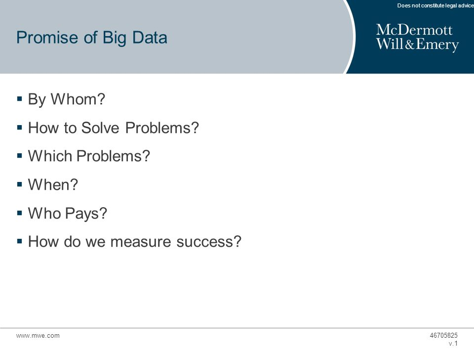 Promise of Big Data  By Whom.  How to Solve Problems.