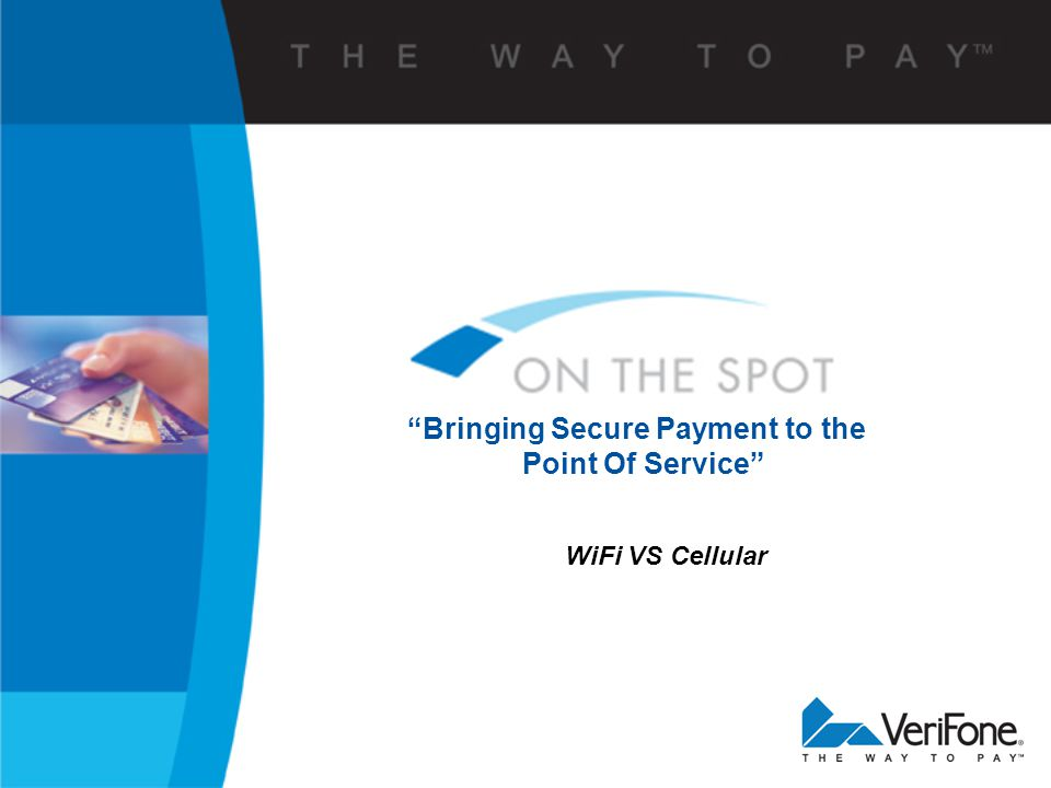 WiFi VS Cellular Bringing Secure Payment to the Point Of Service