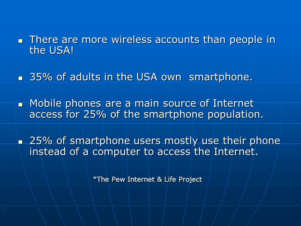 There are more wireless accounts than people in the USA.