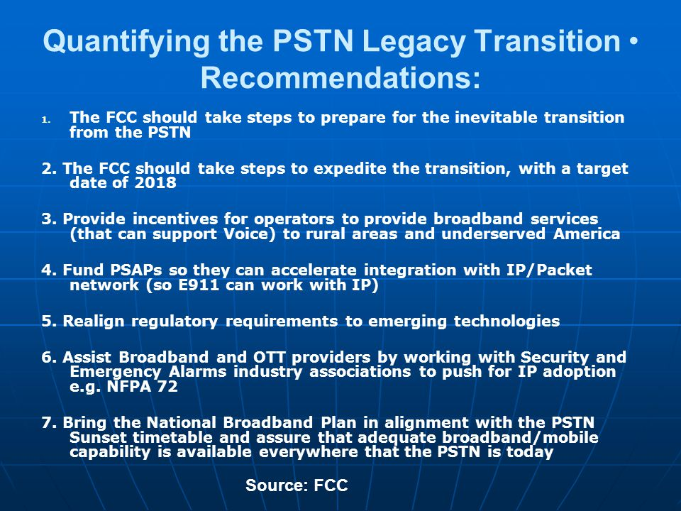 Quantifying the PSTN Legacy Transition Recommendations: 1.