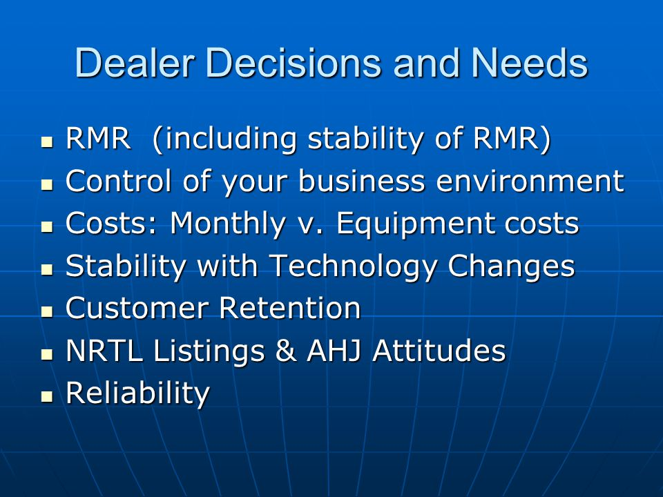 RMR (including stability of RMR) RMR (including stability of RMR) Control of your business environment Control of your business environment Costs: Monthly v.